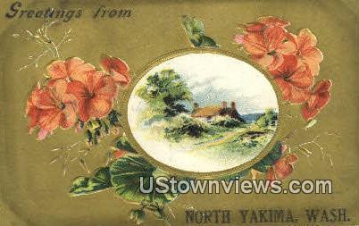 North Yakima, WA     ;     North Yakima, Washington Postcard