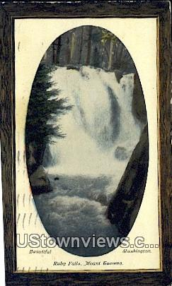 Ruby Falls - Mt Tacoma, Washington WA Postcard