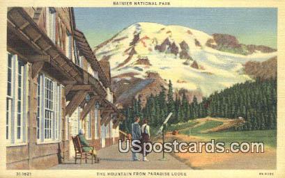 Mountain, Paradise Lodge - Rainier National Park, Washington WA Postcard