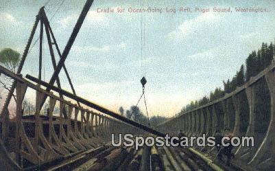 Cradle, Log Raft - Puget Sound, Washington WA Postcard