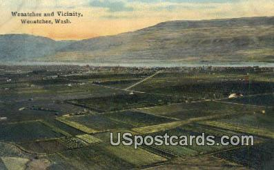 Wenatchee & Vicinity - Washington WA Postcard