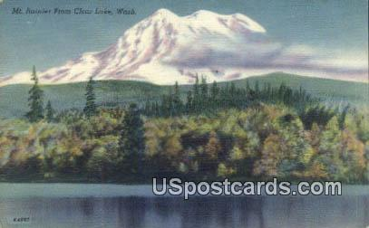 Mt Rainier - Clear Lake, Washington WA Postcard