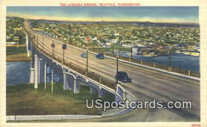Aurora Bridge - Seattle, Washington WA Postcard