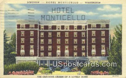 Hotel Monticello - Longview, Washington WA Postcard