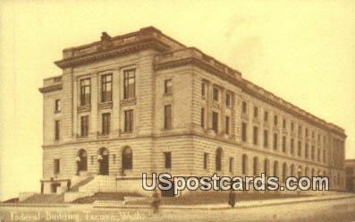 Federal Building - Tacoma, Washington WA Postcard