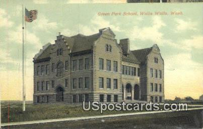 Green Park School - Walla Walla, Washington WA Postcard