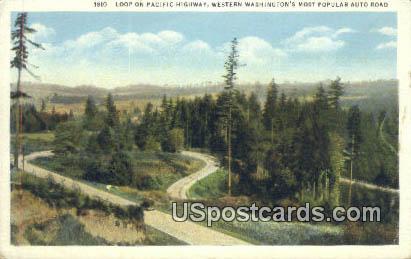 Loop, Pacific Highway - Western Washington Postcards, Washington WA Postcard