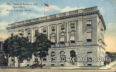 Federal Building - North Yakima, Washington WA Postcard