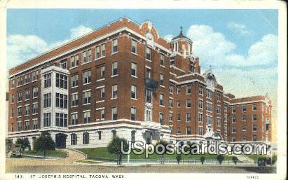 St Joseph's Hospital - Tacoma, Washington WA Postcard