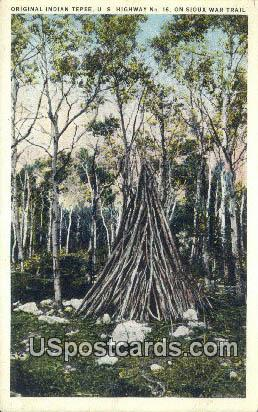 Original Indian Tepee - Sioux War Trail, Washington WA Postcard