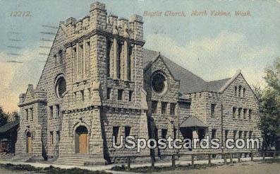 Baptist Church - North Yakima, Washington WA Postcard