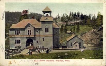 High School Building - Republic, Washington WA Postcard