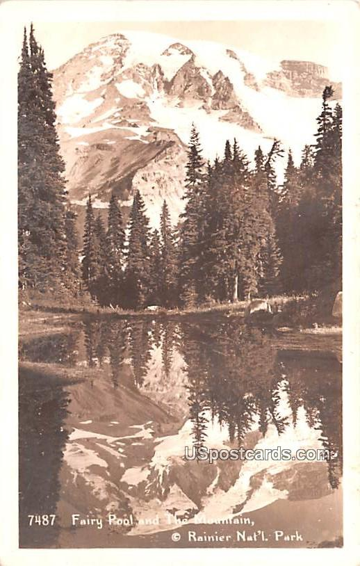 Fairy Pool and The Mountain - Rainier National Park, Washington WA Postcard