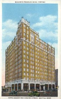 Benjamin Franklin Hotel Company - Seattle, Washington WA Postcard