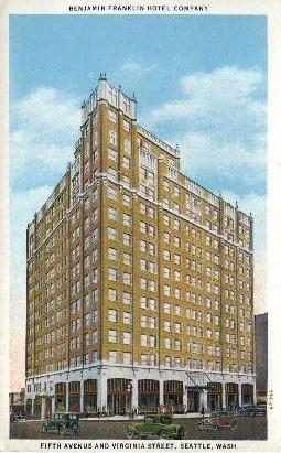 Benjamin Franklin Hotel  - Seattle, Washington WA Postcard