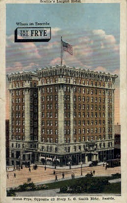 Hotel Frye - Seattle, Washington WA Postcard