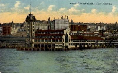 Grand Trunk Pacific Dock - Seattle, Washington WA Postcard