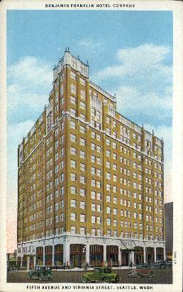 Benjamin Franklin Hotel  - Seattle, Washington WA Postcard
