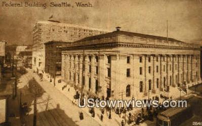 Federal Bldg - Seattle, Washington WA Postcard