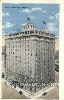 Hotel Washington - Seattle Postcard