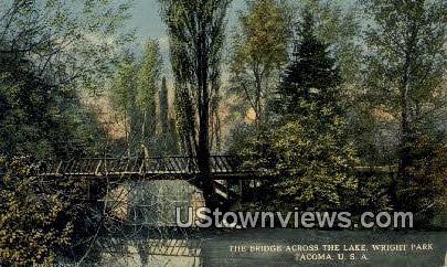 Bridge, Lake, Wright Park - Tacoma, Washington WA Postcard