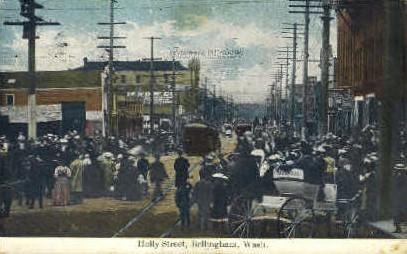 Holly Street - Bellingham, Washington WA Postcard