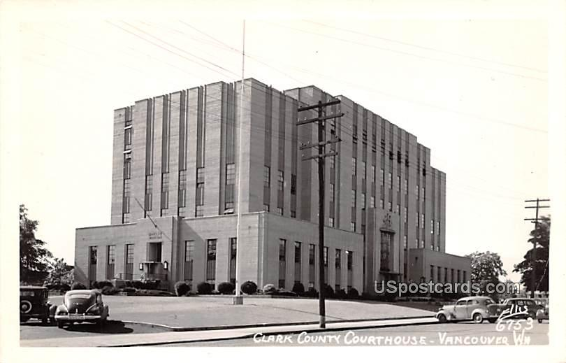 Clark County Courthouse - Vancouver, Washington WA Postcard