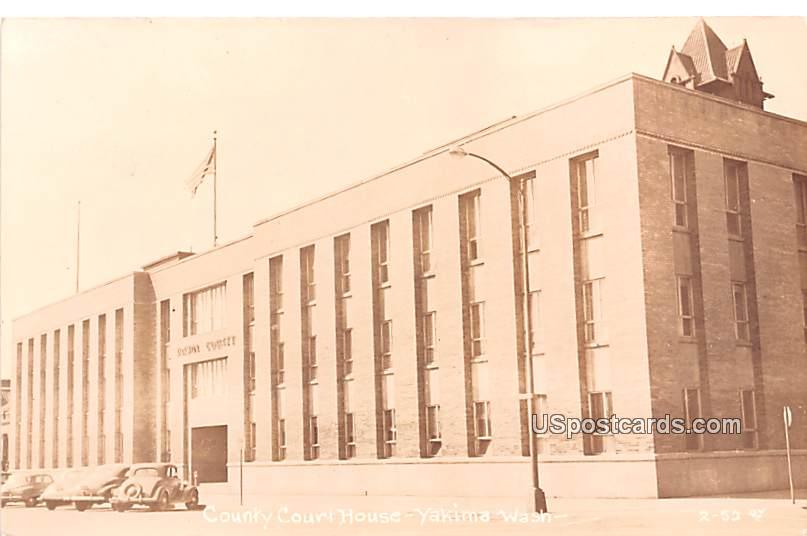 County Court House - Yakima, Washington WA Postcard