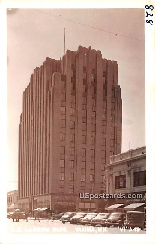 A E Larson Building - Yakima, Washington WA Postcard