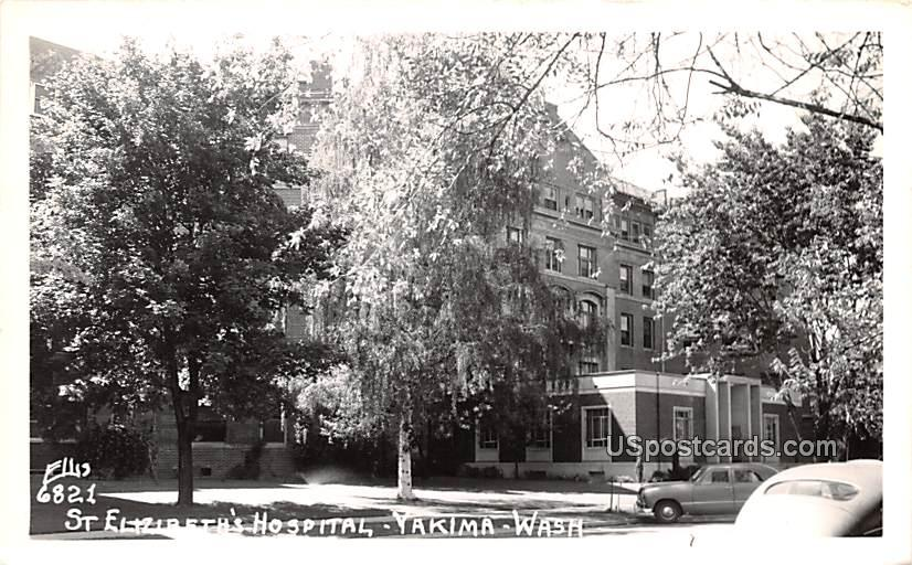 St Elizibeth's Hospital - Yakima, Washington WA Postcard
