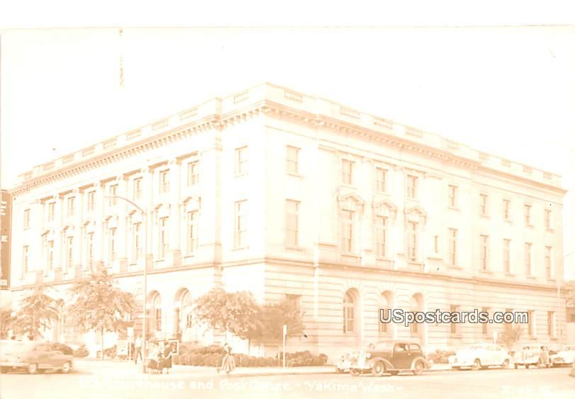 Courthouse and Post Office - Yakima, Washington WA Postcard