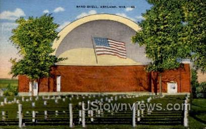 Band Shell - Ashland, Wisconsin WI Postcard