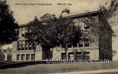 Green Lake County Training School - Berlin, Wisconsin WI Postcard