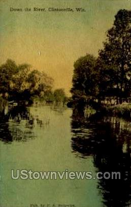 Down The River - Clintonville, Wisconsin WI Postcard