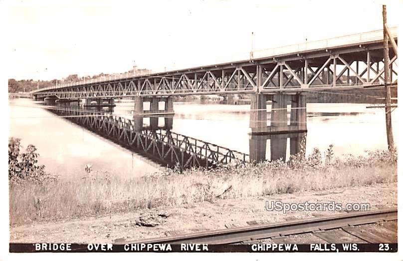 Bridge Over Chippewa River - Chippewa Falls, Wisconsin WI Postcard