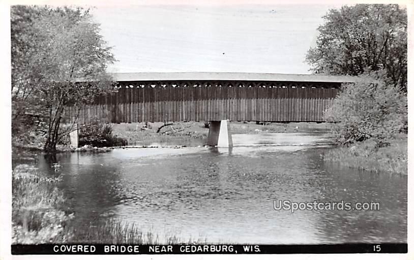 Covered Bridge - Cedarburg, Wisconsin WI Postcard