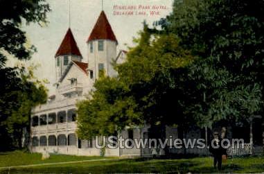 Highland Park Hotel - Delavan Lake, Wisconsin WI Postcard