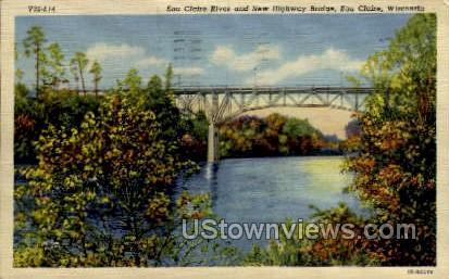 New Highway Bridge - Eau Claire, Wisconsin WI Postcard