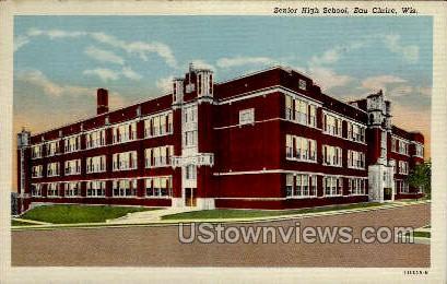 Senior High School - Eau Claire, Wisconsin WI Postcard