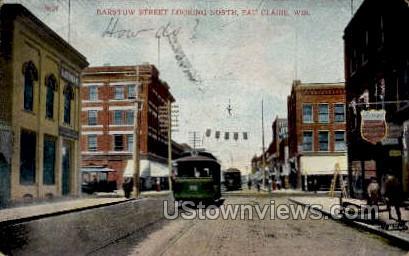Barstow Street - Eau Claire, Wisconsin WI Postcard