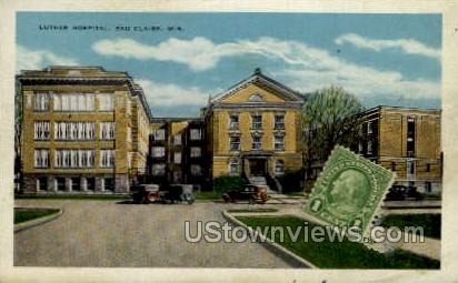 Luther Hospital - Eau Claire, Wisconsin WI Postcard