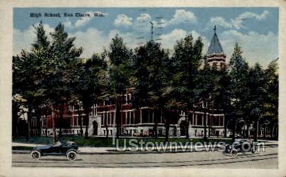 High School - Eau Claire, Wisconsin WI Postcard