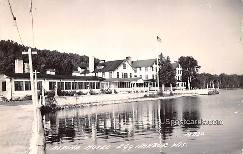 Alpine Hotel - Egg Harbor, Wisconsin WI Postcard