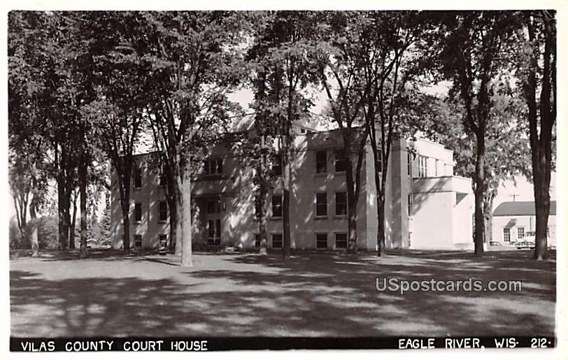 Vilas County Court House - Eagle River, Wisconsin WI Postcard