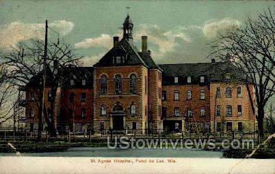 St. Agnes Hospital - Fond du Lac, Wisconsin WI Postcard