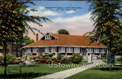 Community Building - Fond du Lac, Wisconsin WI Postcard