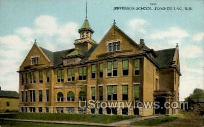 Jefferson School - Fond du Lac, Wisconsin WI Postcard