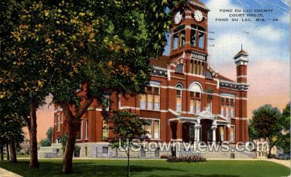 County Court House - Fond du Lac, Wisconsin WI Postcard