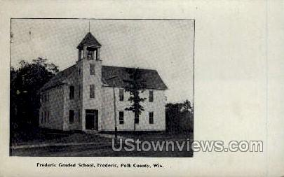 Frederic Graded School - Polk County, Wisconsin WI Postcard
