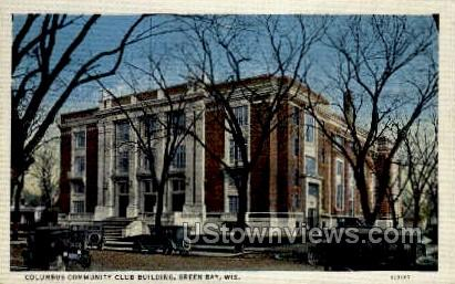 Columbus Community Club Building - Green Bay, Wisconsin WI Postcard